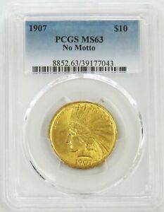 1907 GOLD $10 LIBERTY HEAD EAGLE NO MOTTO COIN PCGS MINT STATE 63