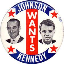 Scarce 1964 Lyndon JOHNSON WANTS Robert KENNEDY New York Senate Button (3828)