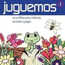 Colección el Totí: Juguemos : Un Libro para Colorear, Recortar y Pegar by...