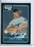 2006 BOWMAN CHROME MATT LONG ROOKIE AUTOGRAPH