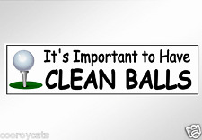 funny bumper stickers golfers. Its important to have clean balls car golf 200 mm