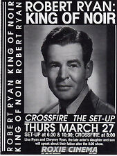 ROBERT RYAN: KING OF NOIR Roxie Cinema poster Mar 27, 1997 CROSSFIRE, THE SET-UP