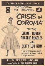 1957 TV AD~BETTY LOU KEIM~CRISIS IN COROMA~U.S. STEEL HOUR~ELLIOTT NUGENT