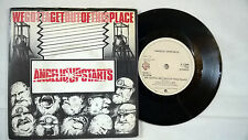 "ANGELIC UPSTARTS We gotta get out of this place Vinyl 7""Single  K 17586"