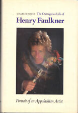 The Outrageous Life of HENRY FAULKNER 1st edition 1988 mint HB artist Kentucky