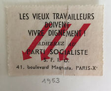 images et symboles du Parti Socialiste SFIO Les vieux travailleurs doivent vivre