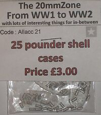 Early War 20mm (1/72) British 25 Pounder Shell Cases