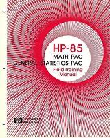 HP-85 MATH/GENERAL STATISTICS PAC, FIELD TRAINING MANUAL, circa Jan. 1980