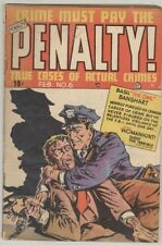 Crime Must Pay the Penalty #6 February 1949 G/VG