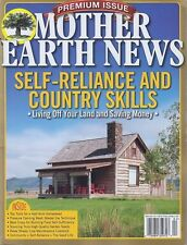Mother Earth News SELF RELIANCE AND COUNTRY SKILLS (Winter 2016) NEW - FREE SHIP