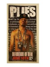 Plies Poster Definition Of Real Different Promo