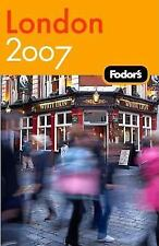 London 2007 by Inc. Staff Fodor's Travel Publications (2006, Paperback)