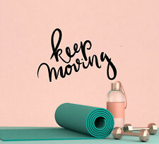 Vinyl Wall Decal Quote Keep Moving Home Idea Stickers 22.5 in x 14.5 in gz173