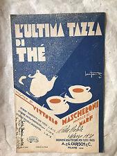 SPARTITO MUSICALE L'ULTIMA TAZZA DI THE' MARF MASCHERONI ED. CARISCH 1931