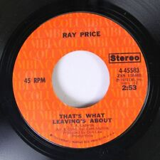 Country 45 Ray Price - That'S What Leaving'S About / The Lonesomest Lonesome On
