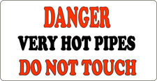DANGER HOT PIPES - METAL SIGN - WARNING CAUTION RISK OF SCALDING BOILING  394