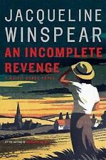 An Incomplete Revenge 5 by Jacqueline Winspear (2008, Hardcover) Maisie Dobbs