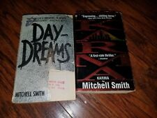 Lot of 2 Mitchell Smith paperbacks, Karma, Day Dreams