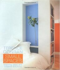 Terence Conran Small Spaces: Inspiring Ideas and Creative Solutions by Terence C