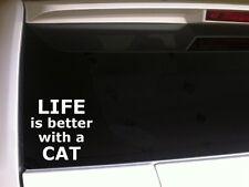 """Life Is Better Cat Car Decal Vinyl Sticker 6""""E53 Pets Animals Kitten Love Laptop"""