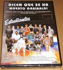 DICEN QUE SE HA MUERTO GARIBALDI - ESTUDIANTES Baloncesto documental DVD R2 Prec