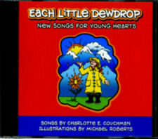 Each Little Dewdrop Childrens CD for Young Hearts