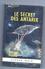 Fleuve Noir Anticipation 276. Le secret des Antarix. RANDA -1965.  Etat A.