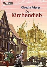 Der Kirchendieb: Ein Abenteuer aus dem Mittelalter von F... | Buch | Zustand gut