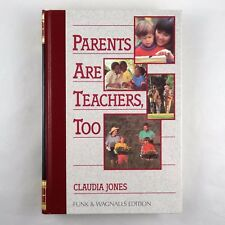 Funk & Wagnalls Edition - Parents Are Teachers, Too - Claudia Jones