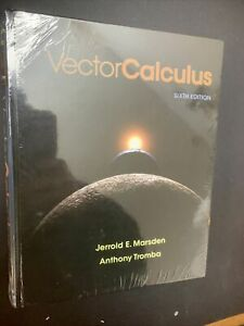 Vector Calculus by Anthony Tromba and Jerrold E. Marsden, 2011 Hardcover, 6th Ed