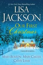 Our First Christmas Mary Burton - Carter Cathy Lamb Lisa Jackson 2014 hardcover