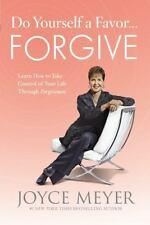 Do Yourself a Favor and FORGIVE Christian Hardcover book Joyce Meyer FREE SHIP