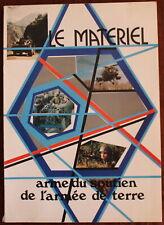 LE MATÉRIEL, arme de soutien de l'Armée de Terre - 1979 - Diffusion restreinte