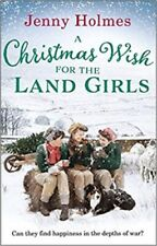 A Christmas Wish for the Land Girls By Jenny Holmes NEW (Paperback) Fiction Book