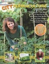 City Permaculture NEW Vol 2 Earth Garden pb  small spaces urban food forests