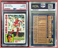 1984 Topps #560 Carlton Fisk PSA 10 Gem Mint White Sox Catcher MLB Baseball HOF