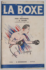 La BOXE Fred Bretonnel & A. Dethès Bornemann 1951 manuel illustré Abel Petit BE