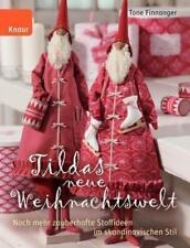 Tildas neue Weihnachtswelt von Tone Finnanger (Gebundene Ausgabe)