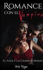 Novela Romántica y Erótica en Español Paranormal o Sobrenatural: Romance con...
