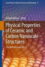 Physical Properties of Ceramic and Carbon Nanoscale Structures : The INFN...