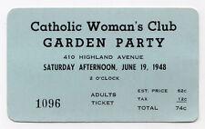 1948 CATHOLIC WOMAN'S CLUB Garden Party TICKET Stub CHURCH Highland Avenue