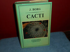 CACTI J Borg Gardeners Handbook Identification Cultivation of Cacti HORTICULTURE