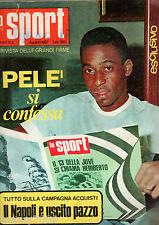 RIVISTA=LO SPORT=N°8 AGOSTO 1967=SPECIALE PELE' SI CONFESSA 30 PAGINE CON FOTO