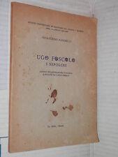 UGO FOSCOLO I SEPOLCRI Gioacchino Paparelli IPSI 1966 libro narrativa saggistica