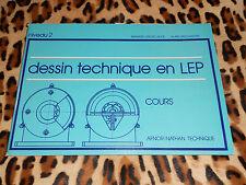 DESSIN TECHNIQUE EN LEP - Niveau 2 - B. Grosclaude, A. Vacchaidre - AFNOR,Nathan