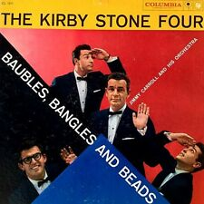 "KIRBY STONE FOUR ""BAUBLES, BANGLES AND BEADS"" PREMIUM QUALITY USED LP (NM/EX)"