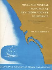 Rare book, 220 gold, gem mines; San Diego County, None Better, 52 maps, Last One