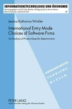INTERNATIONAL ENTRY MODE CHOICES OF SOFTWARE FIRMS - NEW HARDCOVER BOOK