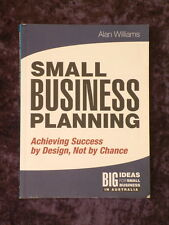 Alan Williams - Small Business Planning achieve success by design, not by chance