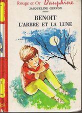 Benoit L'Arbre et la Lune * Jacqueline CERVON * ROUGE & OR Dauphine 258